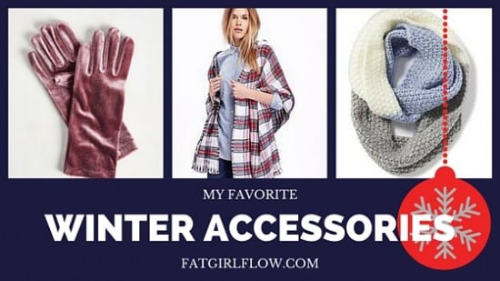 My Favorite Winter Accessories // Fatgirlflow.com